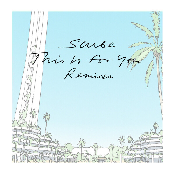 SCUBA   This Is For You (Luke Slater Long Version) (EP)