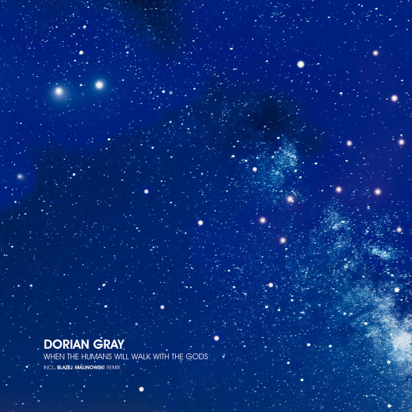 DORIAN GRAY | When The Humans Will Walk With The Gods – EP