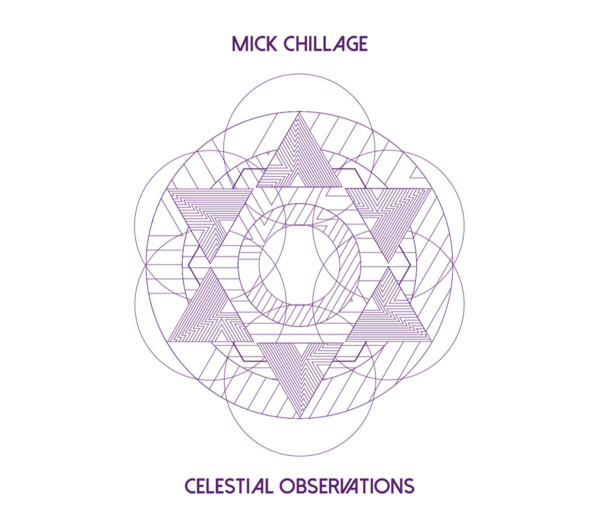 MICK CHILLAGE | Celestial Observations – CD