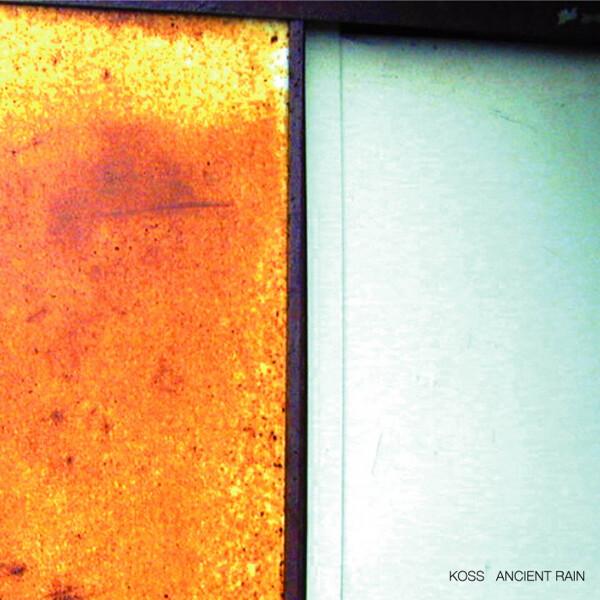 KOSS | Ancient Rain (Mule Musiq) – 2xLP