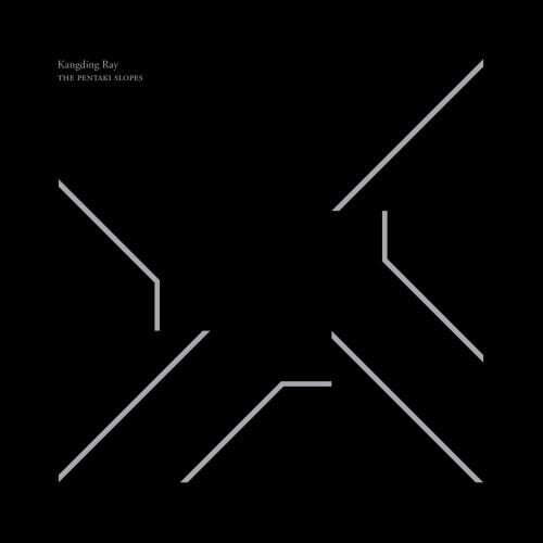 KANGDING RAY | The Pentaki Slopes (Raster) - EP