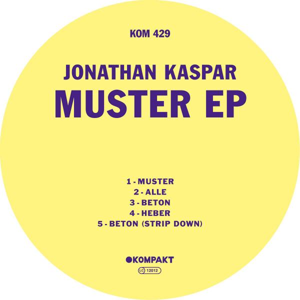 JONATHAN KASPAR | Muster EP (Kompakt) – EP