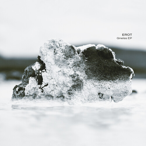 EROT | Gneiss EP (Ultimae Records) - CD//Digital