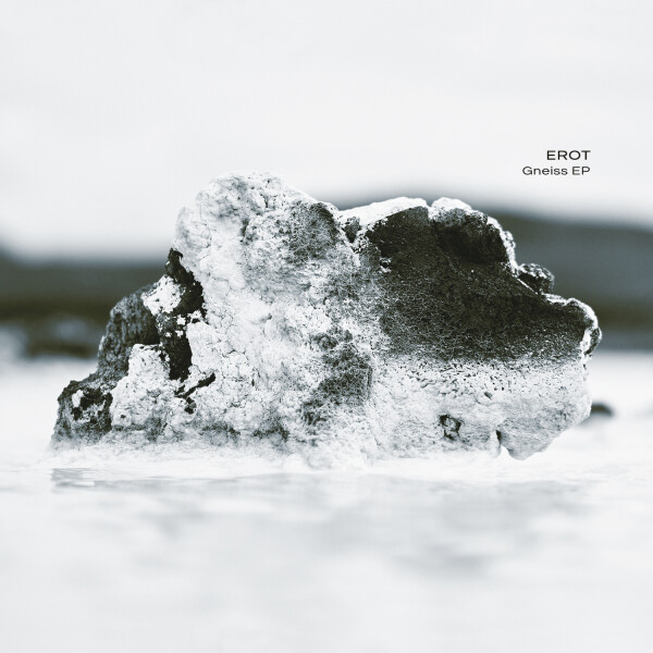 EROT | Gneiss EP (Ultimae Records) – CD//Digital