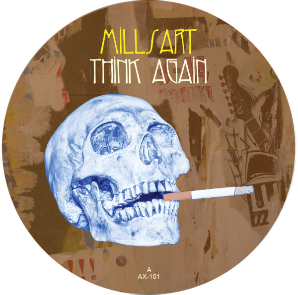 MILLSART   Think Again (Axis Records) – EP