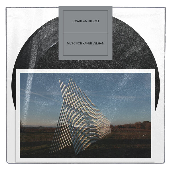 JONATHAN FITOUSSI | Music for Xavier Veilhan (Obliques) – EP