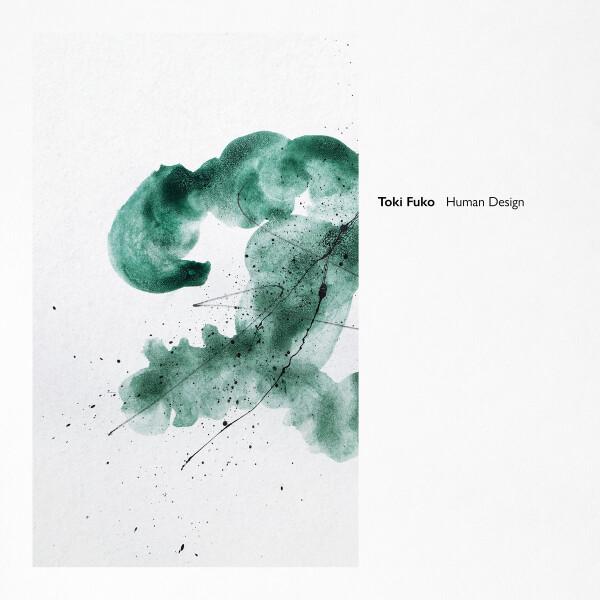 TOKI FUKO   Human Design (Lowless Music) – 2xLP