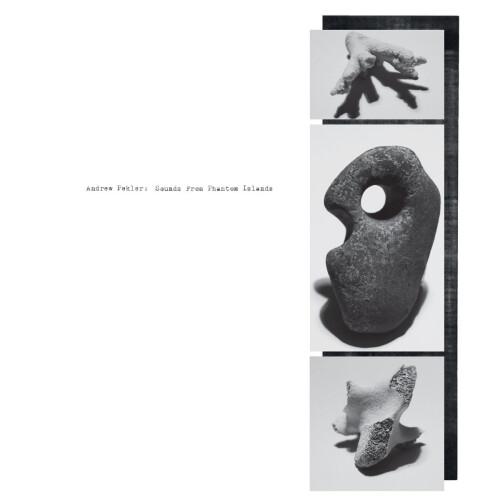 ANDREW PEKLER | Sounds From Phantom Islands (Faitiche) - LP