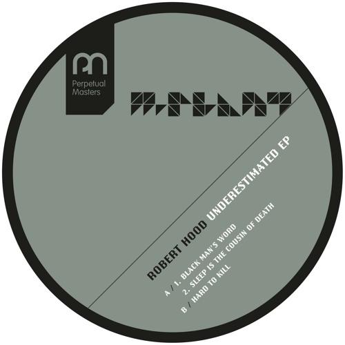 ROBERT HOOD | Underestimated EP (M-Plant) - EP