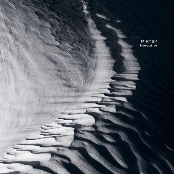 MIKTEK | Hereafter (Ultimae Records) – CD/Digital