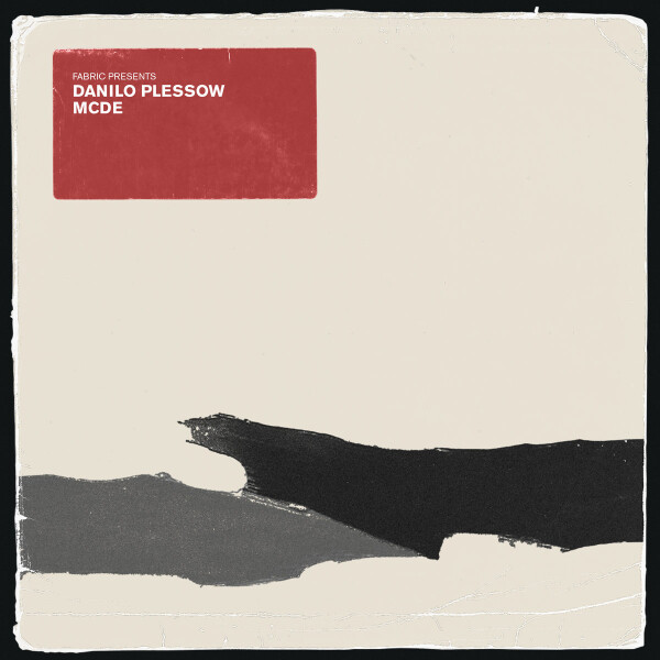 Fabric Presents Danilo Plessow / MCDE (Fabric Records) – 2xLP