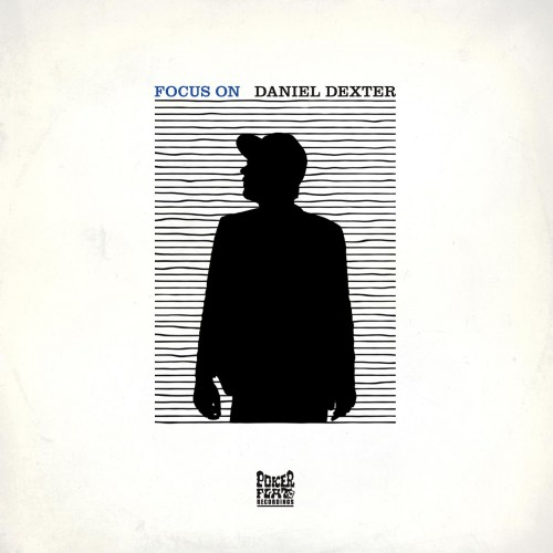 Focus On Daniel Dexter (Poker Flat Recordings) - CD