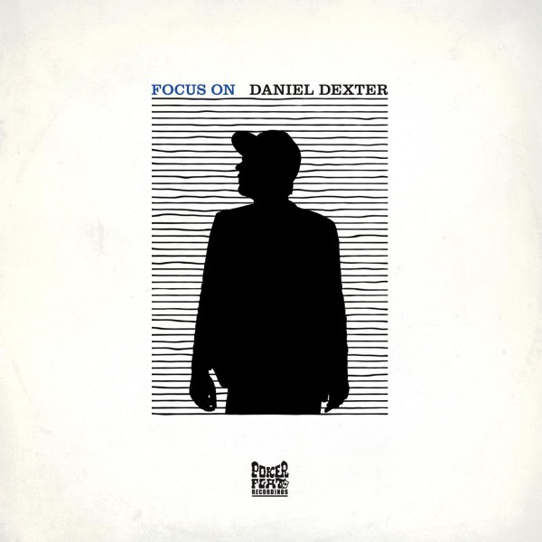 Focus On Daniel Dexter (Poker Flat Recordings) – CD