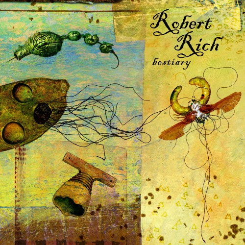 ROBERT RICH Bestiary (Release Ent.) | Ultimae Shop