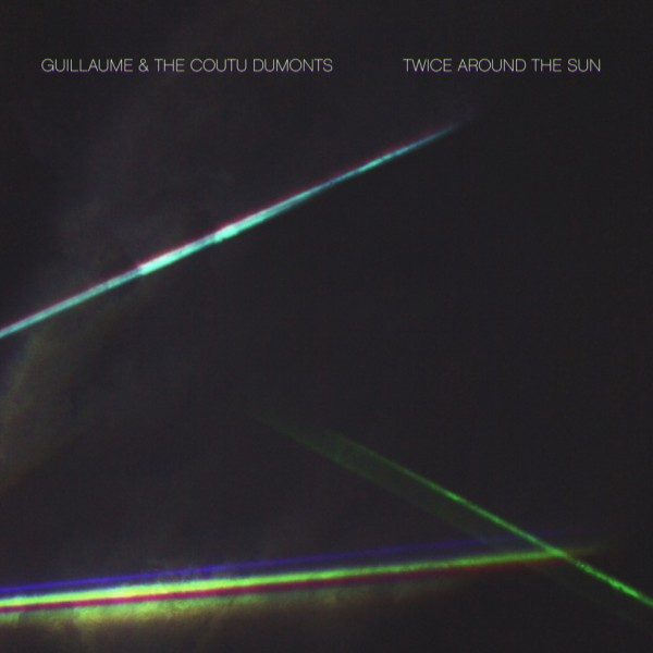 GUILLAUME COUTU DUMONT | Twice Around The Sun – CD