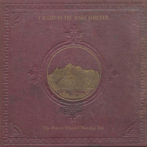 CITWF The Places Where I Worship You (Dronarivm) - CD