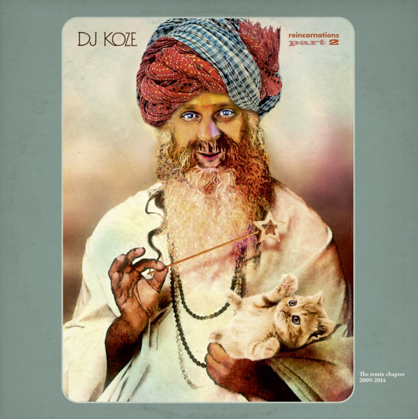 DJ KOZE Reincarnations Part 2 (Pampa Records)