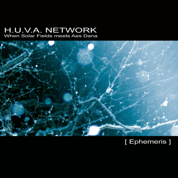 H.U.V.A NETWORK | Ephemeris – Download 16bit (Ultimae Records)