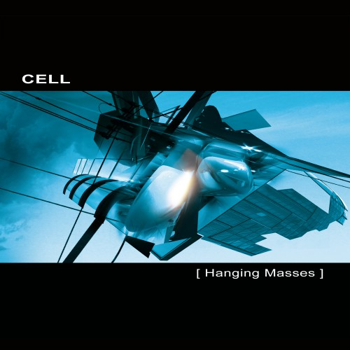 CELL | Hanging Masses - Download 16/24bit (Ultimae Records)