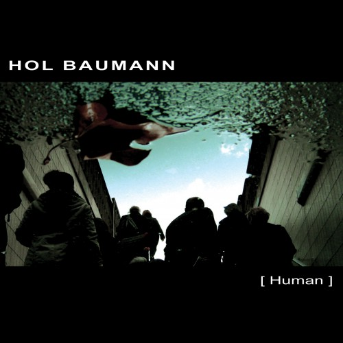 HOL BAUMANN | Human - Download 16bit (Ultimae Records)