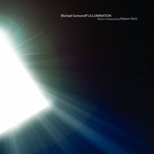 ROBERT RICH Illumination (Soundscape)