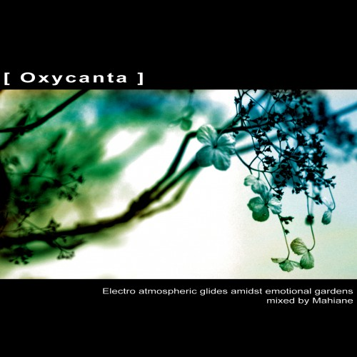 VA - OXYCANTA | Mixed by Mahiane - Download 16bit - CD (Ultimae Records)