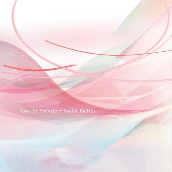GASTON AREVALO | Rollin Ballads (Oktaf Records) – CD