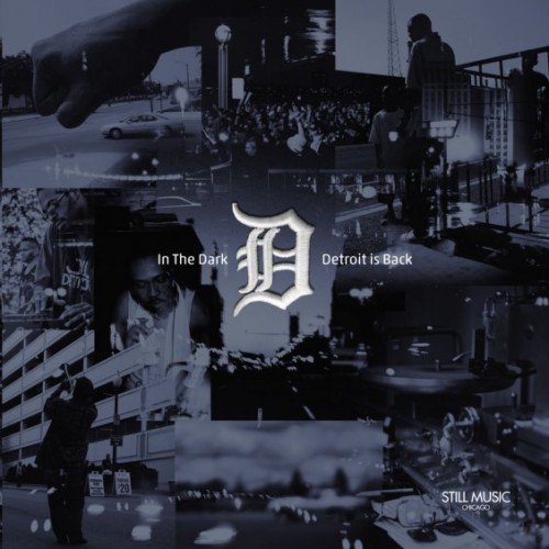 In The Dark - Detroit Is Back | Various Artists (Still Music)