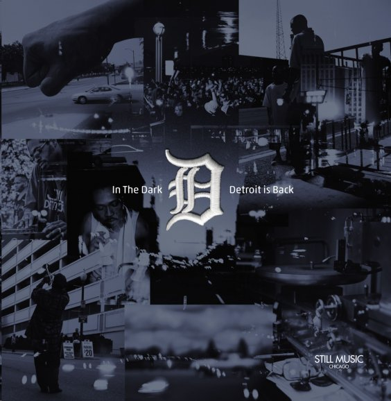 In The Dark – Detroit Is Back | Various Artists (Still Music)