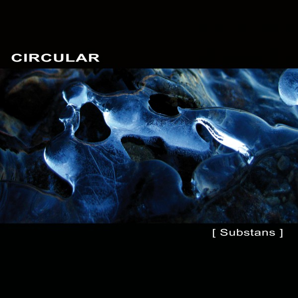CIRCULAR | Substans – Download 16bit (Ultimae Records)