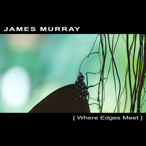 JAMES MURRAY | Where Edges Meet – Download 16bit (Ultimae Records)