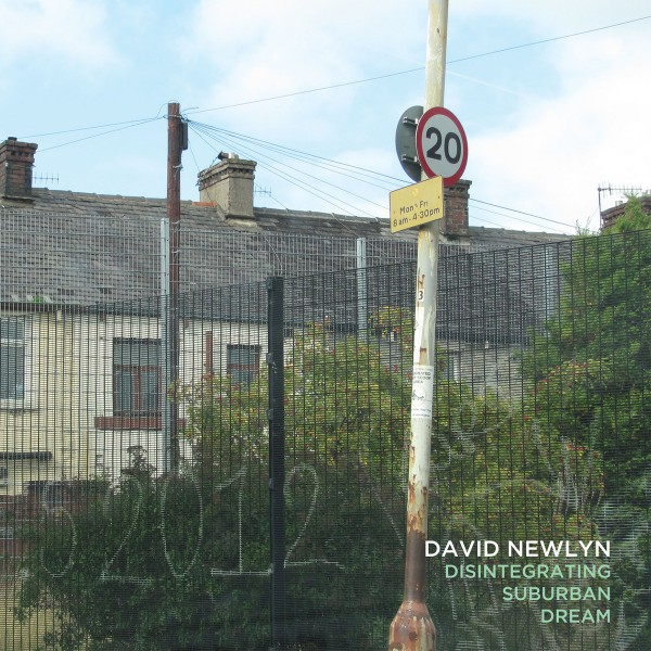 DAVID NEWLYN | Disintegrating Suburban Dream – CD