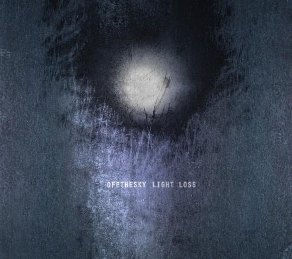 OFFTHESKY Light Loss (Dronarivm) – CD