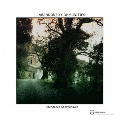 ABANDONED COMMUNITIES (Databloem) - CD