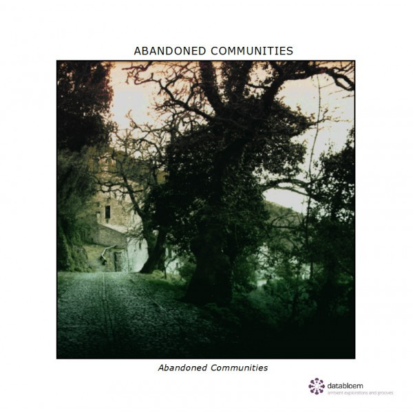 ABANDONED COMMUNITIES (Databloem) – CD