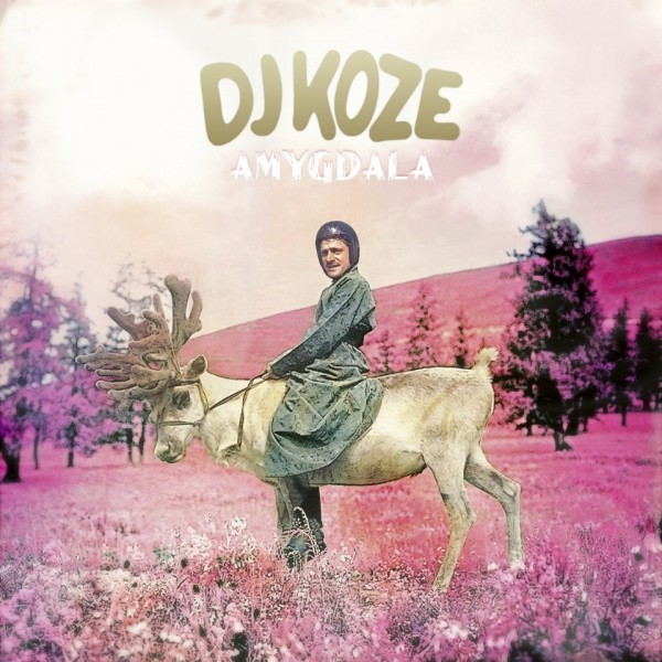 DJ KOZE | Amygdala (Pampa Records) – CD