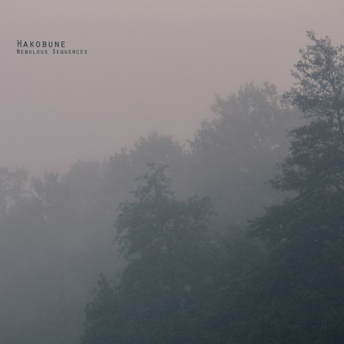 HAKOBUNE | Nebulous Sequences (Voxxov Records) - CD