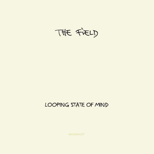 THE FIELD Looping State Of Mind (Kompakt) CD