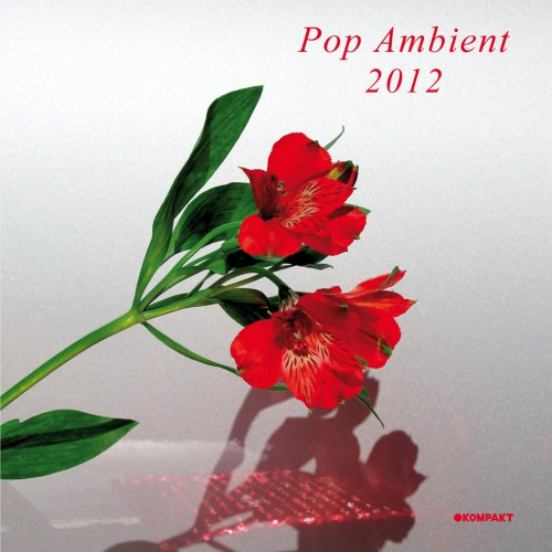 VA - Pop Ambient 2012 (Kompakt) - CD