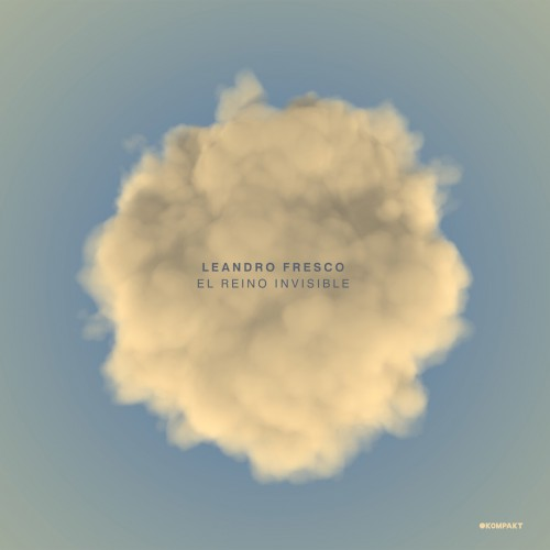 LEANDRO FRESCO - El Reino Invisible (Kompakt) - Vinyl