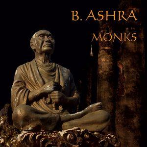 B. ASHRA Monks (Klangwirkstoff Records) CD