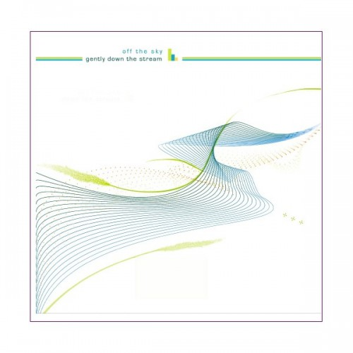 OFF THE SKY Gently Down The Stream (Databloem) CD