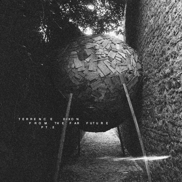 TERRENCE DIXON | From The Far Future Pt.2 (Tresor) – CD