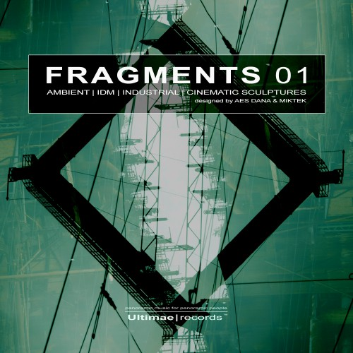 AES DANA & MIKTEK | FRAGMENTS 1 - Ultimae Records